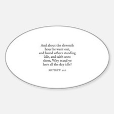 MATTHEW 20:6 Oval Decal