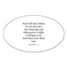 MATTHEW 20:4 Oval Decal