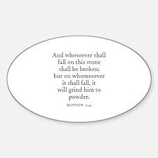 MATTHEW 21:44 Oval Decal