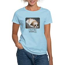 I Feel like Shih Tzu T-Shirt