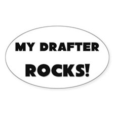 MY Drafter ROCKS! Oval Decal