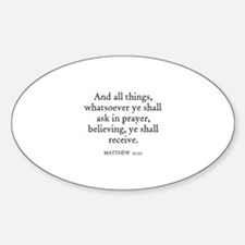 MATTHEW 21:22 Oval Decal