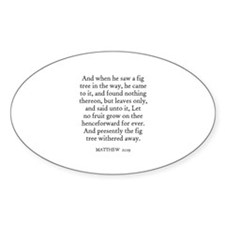 MATTHEW 21:19 Oval Decal