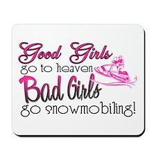 Good Girls - Bad Girls Snowmobile Mousepad