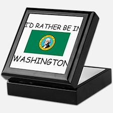 I'd rather be in Washington Keepsake Box