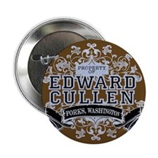 """Property Of Edward Cullen 2.25"""" Button"""