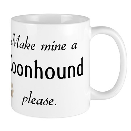 Make Mine Coonhound Mug