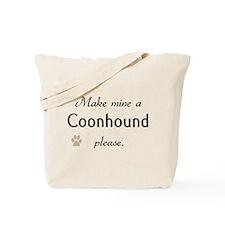 Make Mine Coonhound Tote Bag
