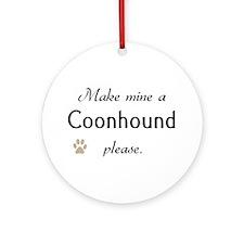 Make Mine Coonhound Ornament (Round)