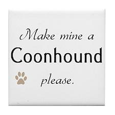 Make Mine Coonhound Tile Coaster