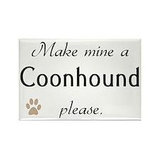 Make Mine Coonhound Rectangle Magnet