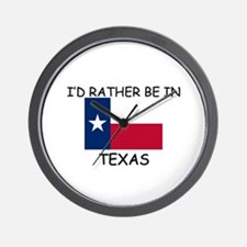 I'd rather be in Texas Wall Clock