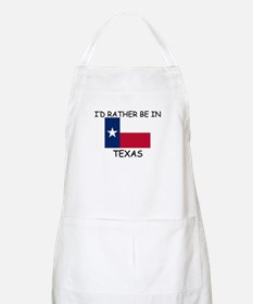 I'd rather be in Texas BBQ Apron