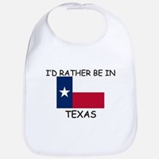 I'd rather be in Texas Bib