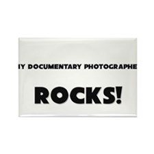 MY Documentary Photographer ROCKS! Rectangle Magne