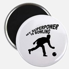 My Superpower is Bowling Magnet