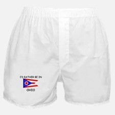 I'd rather be in Ohio Boxer Shorts