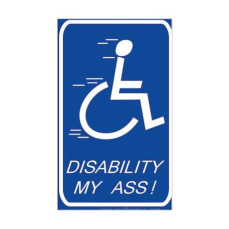 'Disability My Ass!' Rectangle Sticker