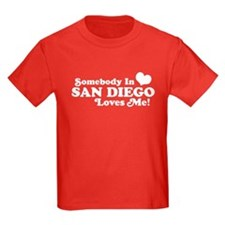 Somebody In San Diego Loves Me T