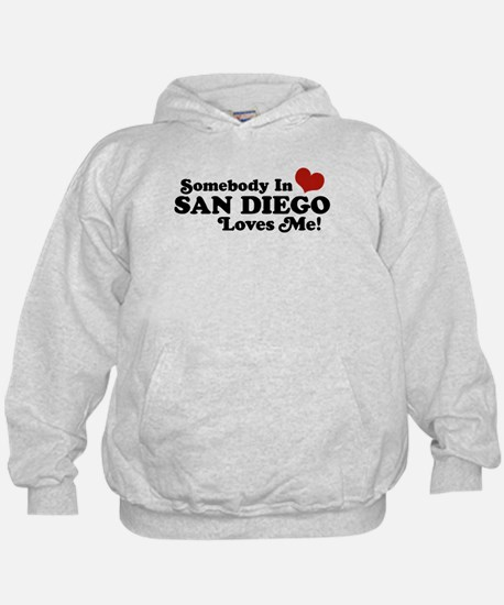 Somebody In San Diego Loves Me Hoodie