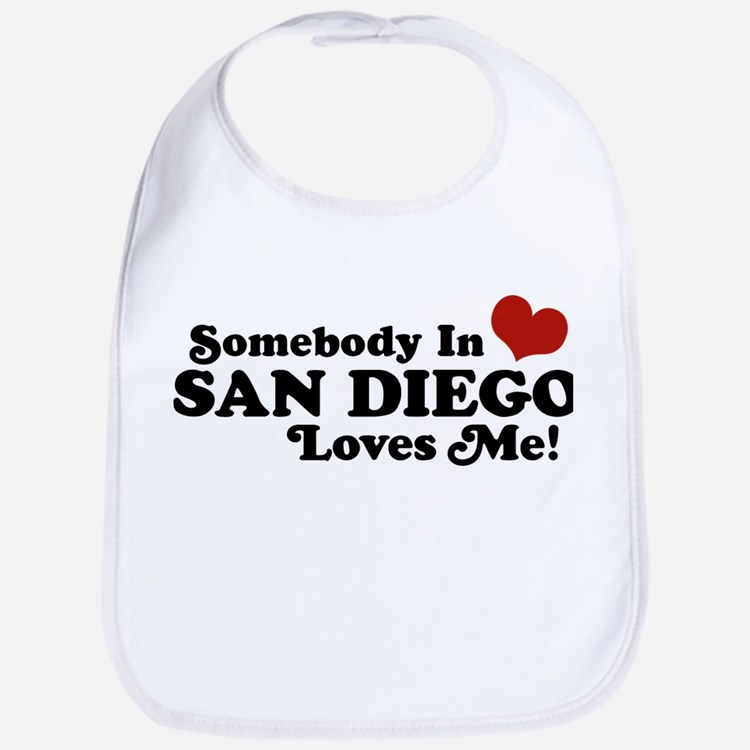 Somebody In San Diego Loves Me Bib