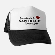 Somebody In San Diego Loves Me Trucker Hat