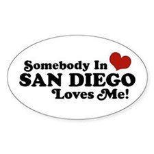 Somebody In San Diego Loves Me Oval Decal