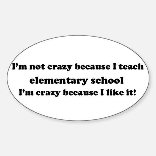Elementary School Crazy Oval Decal