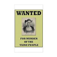 Columbus a Murderer Rectangle Decal