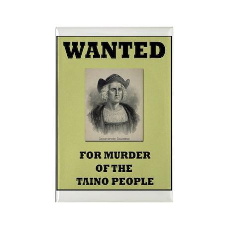 Columbus a Murderer Rectangle Magnet (100 pack)