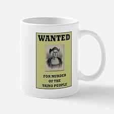 Columbus a Murderer Mug