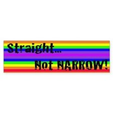"""Straight Not Narrow"" Bumper Bumper Sticker"
