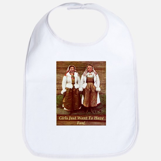 Girls Just Want to Have Fun! Bib