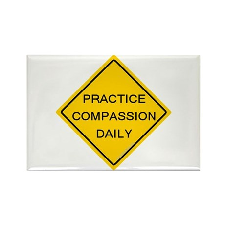 'Practice Compassion' Rectangle Magnet