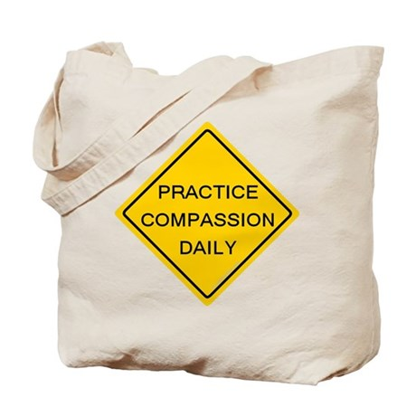 'Practice Compassion' Tote Bag