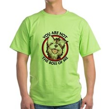 Dog Not the Boss Of Me T-Shirt