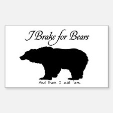 I Brake for Bears and Eat 'Em Rectangle Decal