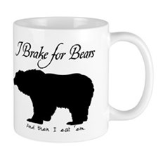 I Brake for Bears and Eat 'Em Mug