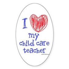 I Heart My Child Care Teacher Oval Decal