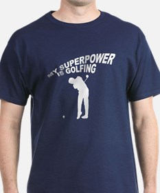 My Superpower is Golfing T-Shirt
