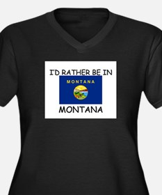 I'd rather be in Montana Women's Plus Size V-Neck