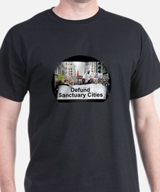 Defund Sanctuary Cities T-Shirt