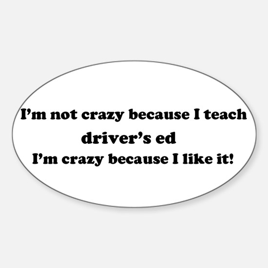 Driver's Ed Crazy Oval Decal