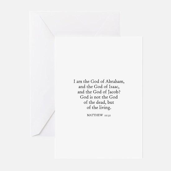 MATTHEW  22:32 Greeting Cards (Pk of 10)