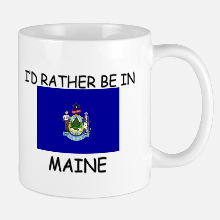 I'd rather be in Maine Mug