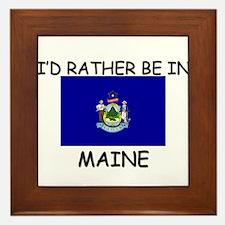 I'd rather be in Maine Framed Tile