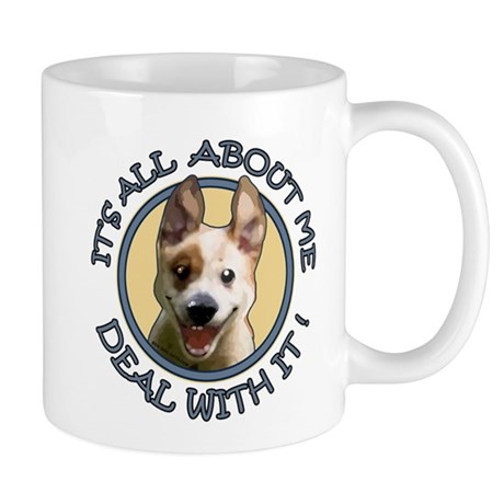 Dog It's All About Me Mug