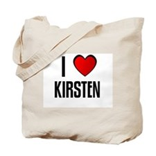 I LOVE KIRSTEN Tote Bag