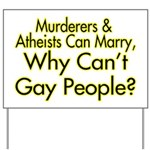 Why Can't Gay People Yard Sign