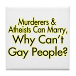 Why Can't Gay People Tile Coaster